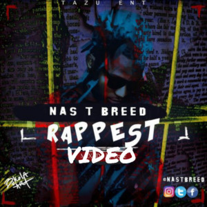 Video: Nas T Breed – Rappest (@nastbreed)