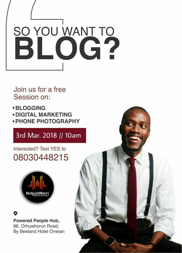 Photo: So you want to blog? By Collins Azuike, Lead partner of @NewWarri @azuike1