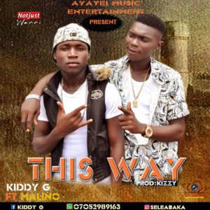 Kiddy G – This Way ft Malino (Official Audio)