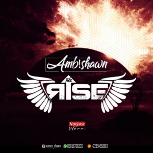 Music: Amb! Shawn – The Rise (Official Audio)