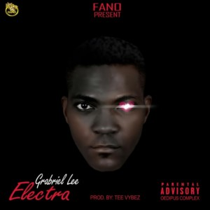 Gabriel Lee – Electra (Prod By Tee Vybez)