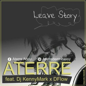 Aterre – Leave Story (Official Mp3)