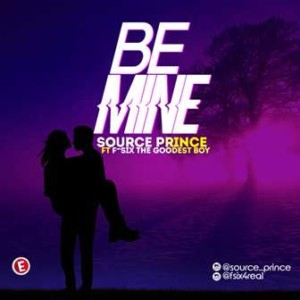 Music: Source Prince Ft F-Six The Goodest Boy – Be Mine