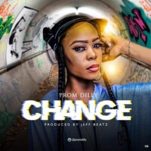 Prom Dilly – Change