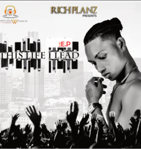 EP DOWNLOAD: Richplanz – This Life I Lead