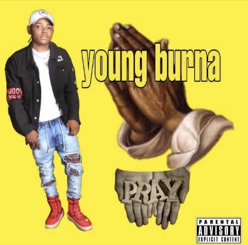 Young Burna – Work And Pray